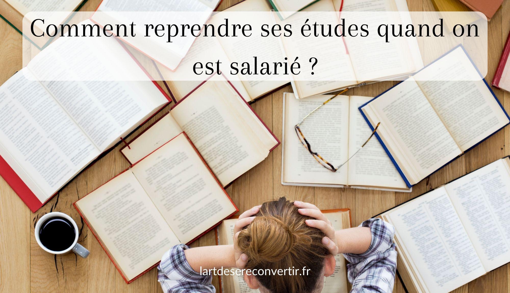 Comment reprendre ses études quand on est salarié